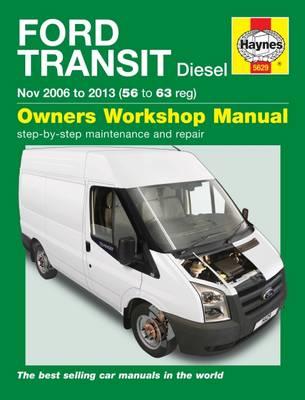 Ford Transit Diesel Service And Repair Manual: 06-13