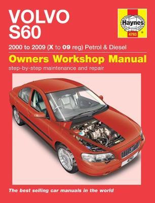 Volvo S60 Petrol And Diesel Service And Repair Man: 00-09