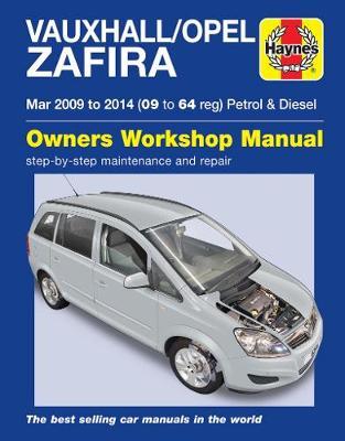Vauxhall/Opel Zafira B Series 2009-2014 Repair Manual