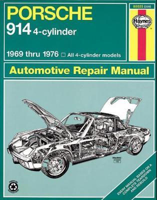 Porsche 914 4-cyl 1969-1976 Repair Manual