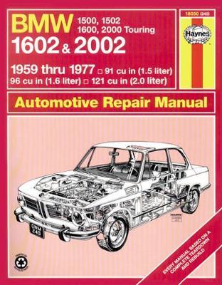 BMW 1500, 1600, 1602 & 2002 E10, E114, E116 1959-1977 Repair Manual
