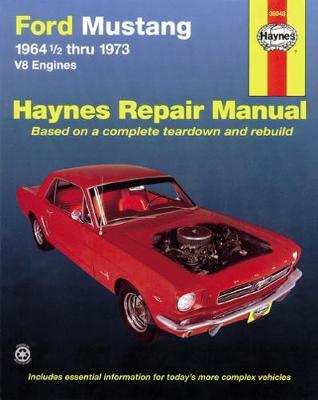 Ford Mustang, Mach 1, GT, Shelby, Boss V8 1964-1973 Repair Manual