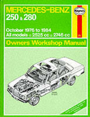 Mercedes-Benz 250 and 280 123 Series 1976-84 Owner's Workshop Manual