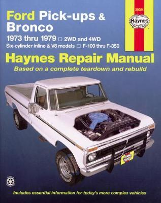 Ford F100-F350 & Bronco pick-ups 1973-1979 Repair Manual