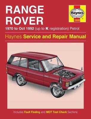 Range Rover V8 Petrol 1970-1992 Repair Manual