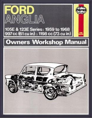 Ford Anglia 105E, 123E, 307E 309E 1959-1968 Repair Manual