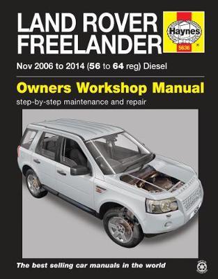 Land Rover Freelander 2006-2014 Repair Manual