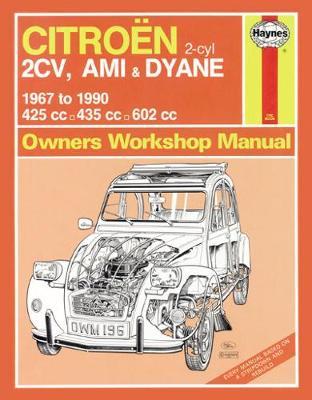 Citro? 2CV, Ami & Dyane 1967-1990 Repair Manual