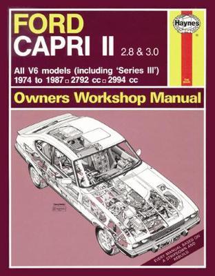 Ford Capri II & III 2.8 & 3.0 V6 Mk II & III 1974-1987 Repair Manual