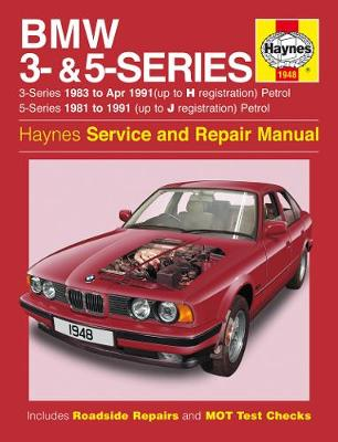 BMW 3 & 5 Series Petrol E30, E28, E34 1981-1991 Repair Manual