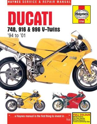 Ducati 748, 916 & 996 V-Twins 1994-2001 Repair Manual