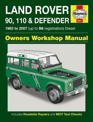 Land Rover 90, 110 & Defender Diesel 1983-2007 Repair Manual