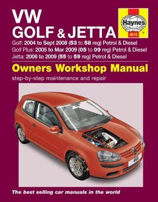 VW Golf 2004-2008, Golf Plus 2005-2009, Jetta 2006-2009 Repair Manual