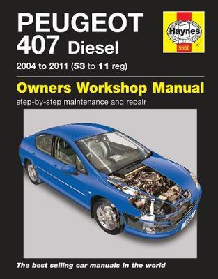 Peugeot 407 Diesel 2004-2011 Repair Manual
