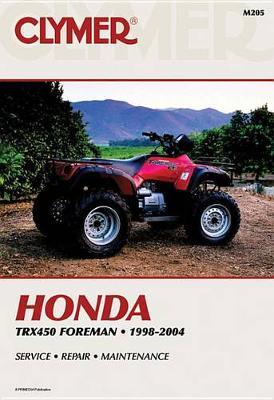 Honda TRX450 Foreman Series ATV 1998-2004 Repair Manual