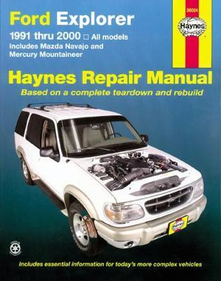 Ford Explorer, Mazda Navajo, Mercury Mountaineer 1991-2005 Repair Manual