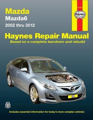 Mazda Mazda6 GG, GY, GH 2002-2012 Repair Manual