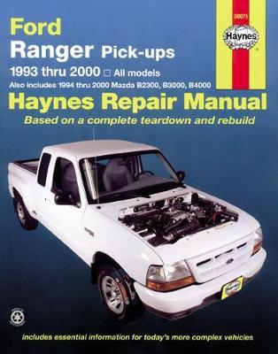 Ford Ranger 1993-2011/Mazda B2300, B2500, B3000, B4000 1994-2009 Repair Manual