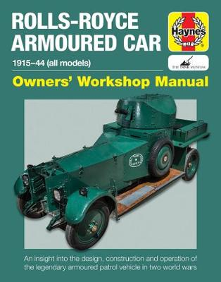Rolls-Royce Armoured Car: 1915 to 1944 (all models)