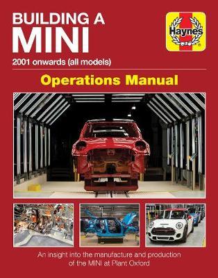 Building A Mini Operations Manual: 2001 onwards (all models)