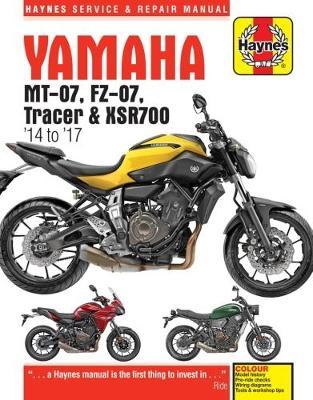 Yamaha MT-07, FZ-07, MT-07TR Tracer & XSR700 2014-2017 Repair Manual