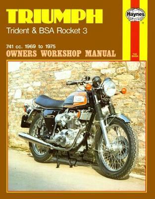 Triumph Trident and BSA Rocket 3 741cc 1969-1975 Repair Manual