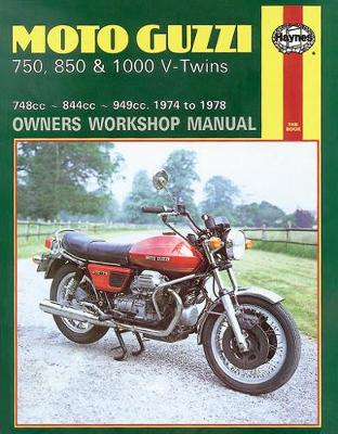 Moto Guzzi 850/1000 V-Twins 1975-1978 Repair Manual