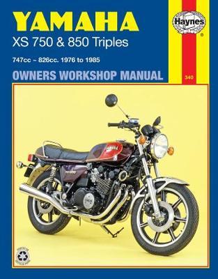 Yamaha XS750 & XS850 Triples 747cc & 826cc 1976-1981 Repair Manual