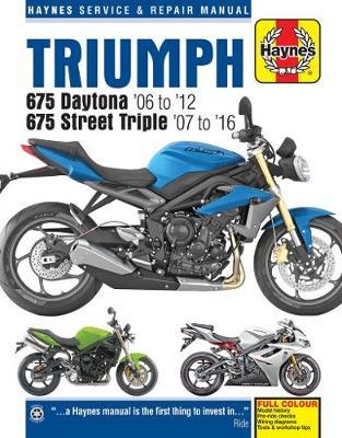 Triumph 675 Daytona & Street Triple 2006-2016 Repair Manual
