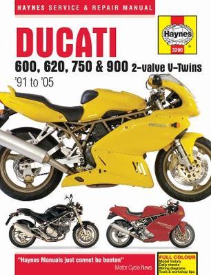 Ducati 600, 620, 750 & 900 2-valve V-Twins 1991-2005 Repair Manual