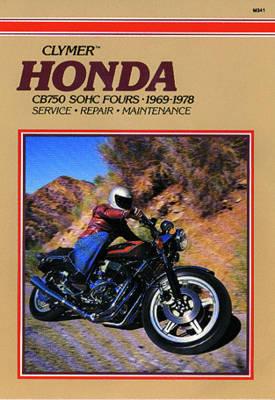 Honda CB750 Single Overhead Cam 1969-1978 Repair Manual