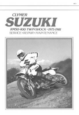 Suzuki RM50-400 Twin Shock 1975-1981 Repair Manual