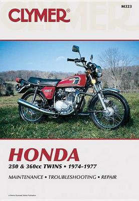Honda 250 & 360 CC Twins 1974-1977 Repair Manual