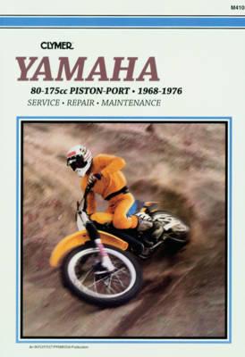 Yamaha 80-175cc Piston-Port 1968-1976 Repair Manual