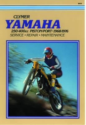 Yamaha 250-400cc Piston-Port 1968-1976 Repair Manual