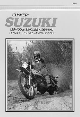 Suzuki 125-400cc Singles 1964-1981 Repair Manual