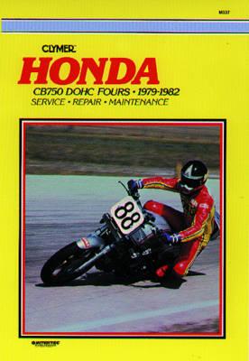 Honda CB750 Dual Overhead Cam 1979-1982 Repair Manual