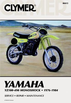 Yamaha YZ100-490 Monoshock 1976-1984 Repair Manual