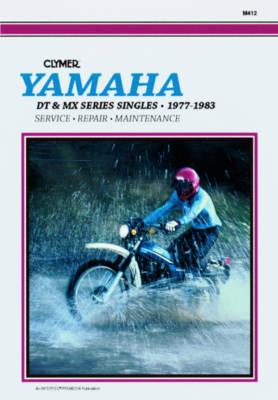 Yamaha DT & MX Series Singles 1977-1983 Repair Manual
