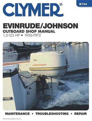 Evinrude/Johnson Outboard 1956-1972 Repair Manual