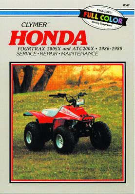 Honda Fourtrax 200SX & ATC200X 1986-1988 Repair Manual