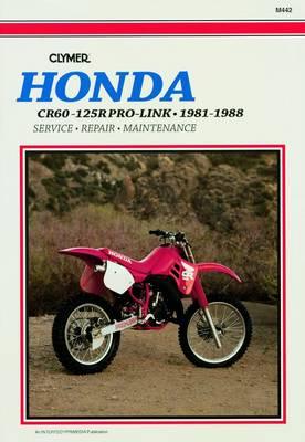 Honda CR60-125R Pro-Link 1981-1988 Repair Manual