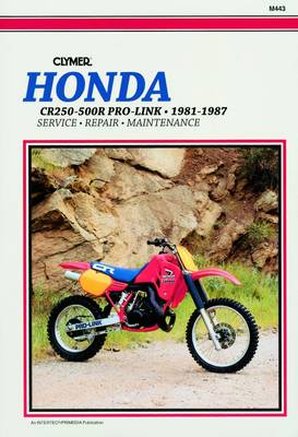Honda CR250R-500R Pro-Link 1981-1987 Repair Manual
