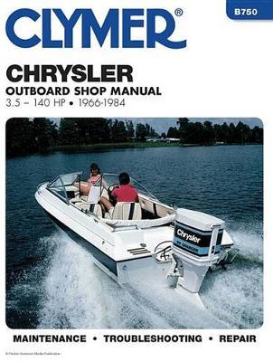 Chrysler Marine Outboard 1966-1984 Repair Manual