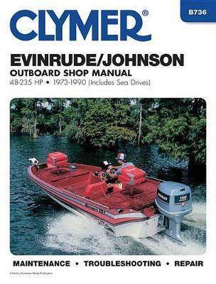 Evinrude/Johnson 48-235 HP Outboard 1973-1990 Repair Manual