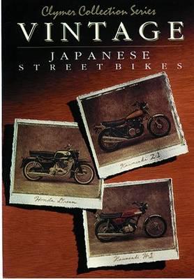 Vintage Honda & Kawasaki Street Bike 1959-1979 Repair Manual