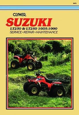 Suzuki LT230 & LT250 ATV 1985-1990 Repair Manual