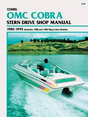 OMC Cobra Stern Drive Including King Cobra 1986-1993 Repair Manual