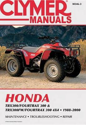 Honda TRX/Fourtrax 4x4 1988-2000 Repair Manual