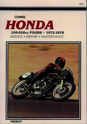 Honda CB350-550CC Sonic Fours 1971-1978 Repair Manual